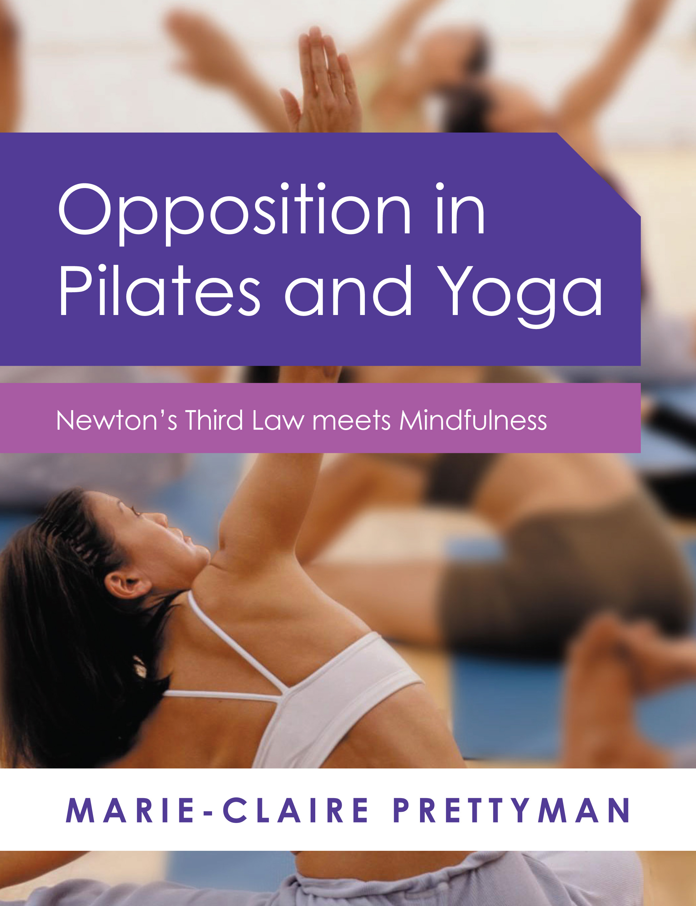 Opposition in Pilates and Yoga book cover